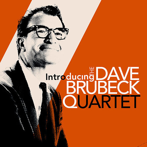Play & Download Introducing The Dave Brubeck Quartet by Dave Brubeck | Napster