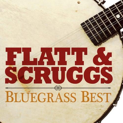 Play & Download Flatt & Scruggs Bluegrass Best by Flatt and Scruggs | Napster