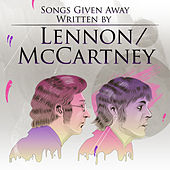 Songs Given Away - Written by Lennon/McCartney by Various Artists