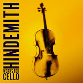 Hindemith: Works for Cello by Various Artists
