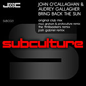 Play & Download Bring Back The Sun by John O'Callaghan | Napster
