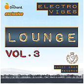Electro Vibes Lounge Vol. 3 by Various Artists