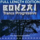 Bonzai Trance Progressive - The Tranniversary Edition by Various Artists