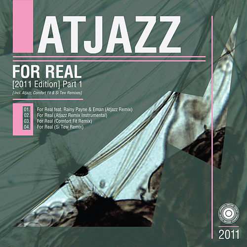 Play & Download For Real (2011 Edition) Part 1 by Atjazz | Napster