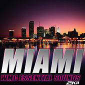 Miami WMC 2011 Essential Sounds by Various Artists