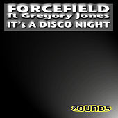 Play & Download It's A Disco Night by Forcefield | Napster