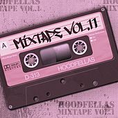 Play & Download Mixtape Vol.11 by Hood Fellas | Napster