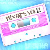 Mixtape Vol.12 by Hood Fellas