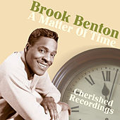 Play & Download A Matter Of Time by Brook Benton | Napster