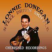 Play & Download Steel Drivin Skiffle by Lonnie Donegan | Napster