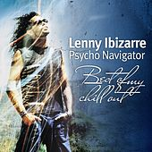 Lenny Ibizarre - Psycho Navigator by Various Artists
