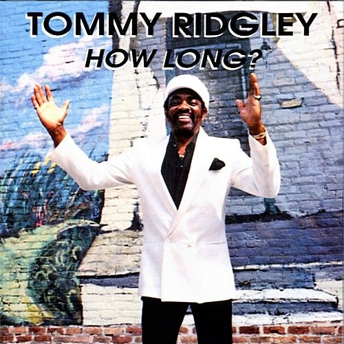 How Long? by Tommy Ridgley