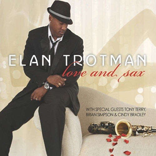 Play & Download Love and Sax by Elan Trotman | Napster