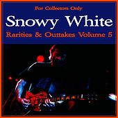 Rarities & Outtakes, Vol. 5 by Snowy White