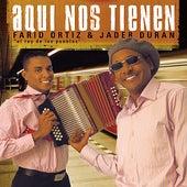 Play & Download Aquí Nos Tienen by Farid Ortiz | Napster