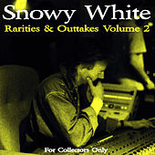 Rarities & Outtakes, Vol. 2 by Snowy White