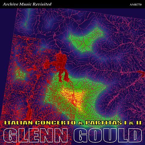 Play & Download Italian Concerto and Partitas by Glenn Gould | Napster