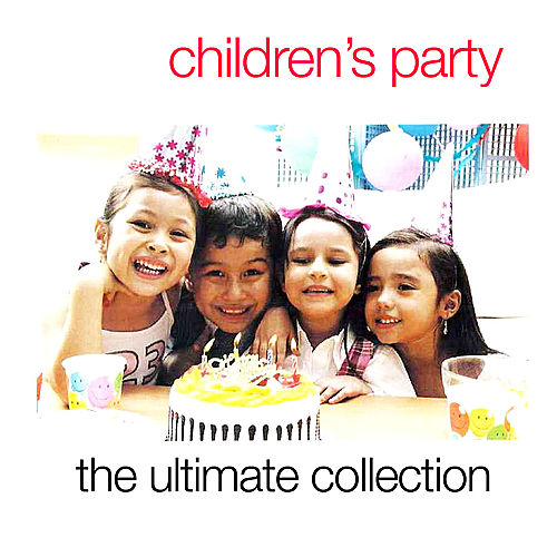 Play & Download Children's Party: The Ultimate Collection by Crimson Ensemble | Napster