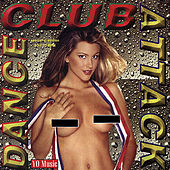 Play & Download Dance Club Attack by Various Artists | Napster
