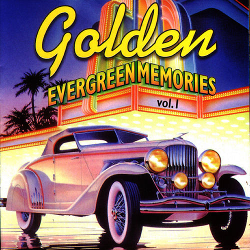 Play & Download Golden Evergreen Memories Vol. 1 by Tommy Dorsey | Napster
