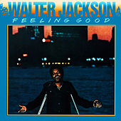 Play & Download Feeling Good by Walter Jackson | Napster