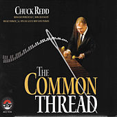 Play & Download The Common Thread by Chuck Redd | Napster