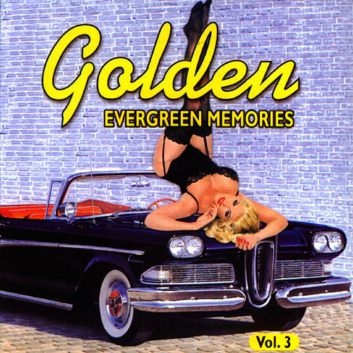 Play & Download Golden Evergreen Memories Vol. 3 by Frank Sinatra | Napster