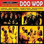 Old School Doo Wop, Vol. 1 by Various Artists