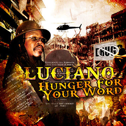 Hunger For Your Word (Single) by Luciano
