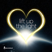Play & Download Lift Up The Light by Oaks Worship | Napster