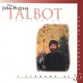 Play & Download Collection by John Michael Talbot | Napster