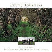 Play & Download Celtic Journeys by Eden's Bridge | Napster