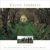Celtic Journeys by Eden's Bridge