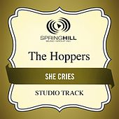 She Cries (Studio Track) by Hoppers