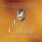 Jesus Calling: Instrumental Songs For Devotion by Acoustic Worship Ensemble