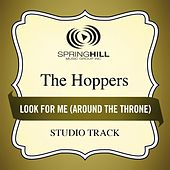 Look For Me (Around The Throne) (Studio Track) by Hoppers