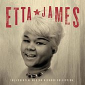 The Essential Modern Records Collection by Etta James