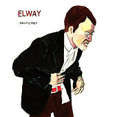 Play & Download Passing Days - Single by Elway | Napster