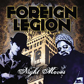 Night Moves by Foreign Legion