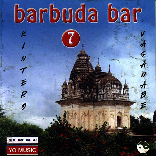 Play & Download Budda Bar Vol. 7 by Kintero Vatanabe | Napster