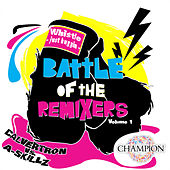 Play & Download Battle Of The Remixers Vol 1: Just Buggin' by Whistle | Napster