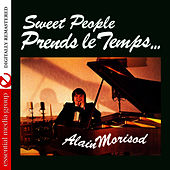 Play & Download Prends le Temps (Remastered) by Alain Morisod | Napster