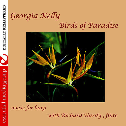 Birds Of Paradise (Remastered) by Georgia Kelly