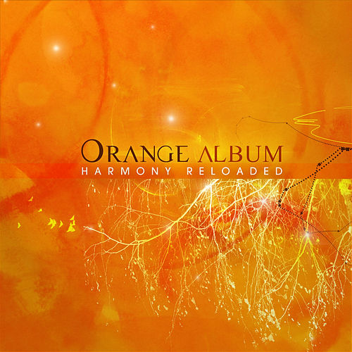 Play & Download Orange Album: Harmony Reloaded by ccMixter | Napster