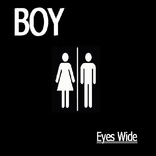 Eyes Wide by The Boy