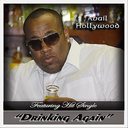 Play & Download Drinking Again by Avail Hollywood | Napster