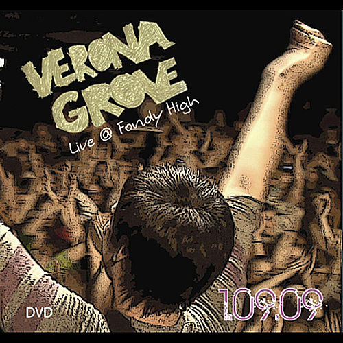 Live at Fondy High 01.09.09 by Verona Grove