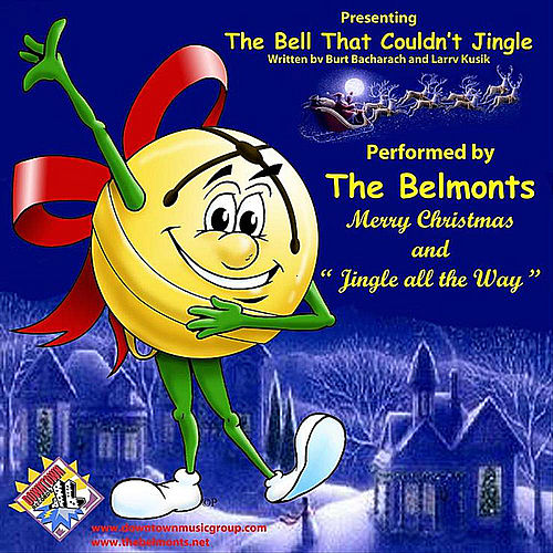 Play & Download The Bell That Couldn't Jingle by The Belmonts | Napster
