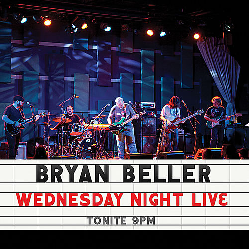 Play & Download Wednesday Night Live by Bryan Beller | Napster