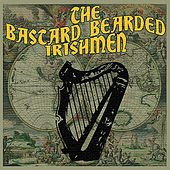Bastard Bearded Irishmen by Bastard Bearded Irishmen